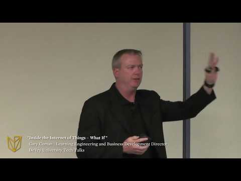 """DeVry University Tech Talks: Cisco's """"Inside the Internet of Things – What If"""""""