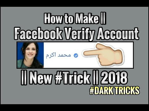 How to Make || Facebook Verify Account || New #Trick || 2018