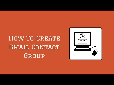 Gmail Group - How To Create Gmail Contact Groups - Video 18