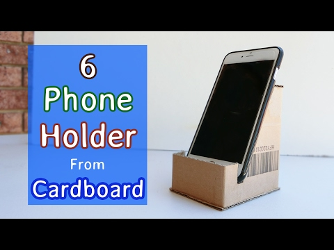 6 Phone Holder made from cardboard | Crafts ideas you will love