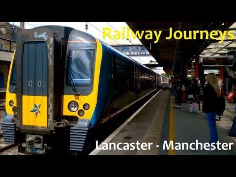 Lancaster - Manchester Oxford Road! (Railway Journeys)