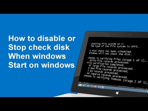 How to disable or stop check disk when windows start on windows 10/8/7