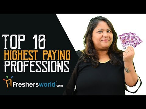 Highest paying professions in India - Departments, Profiles, Salaries, Government jobs, Private jobs