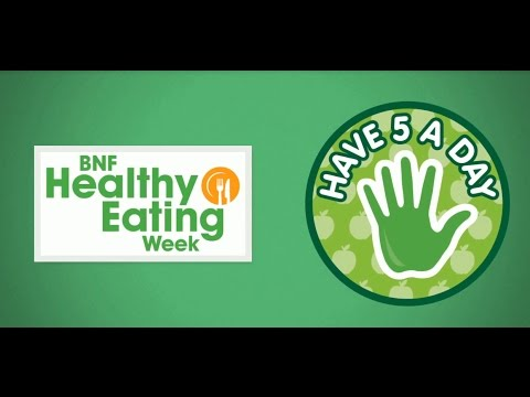 BNF Healthy Eating Week: Have 5 A DAY