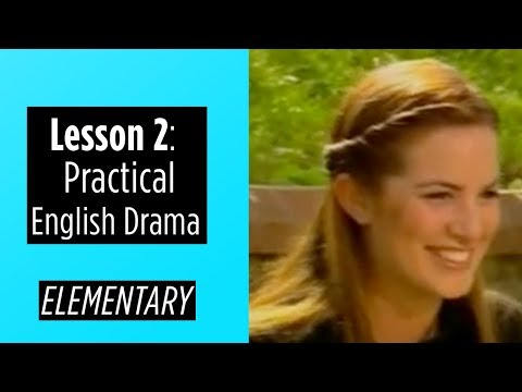 Elementary Level - Lesson 2 - Practical English Drama