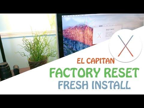 Mac : Factory reset / Fresh install ( OS X El Capitan )