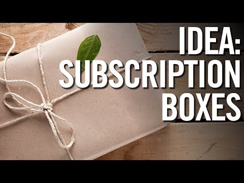 BUSINESS IDEAS FOR 2018 💰 Monthly Subscription Box