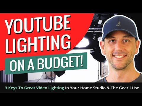 YouTube Lighting On A Budget! 3 Keys To Great Video Lighting In Your Home Studio & The Gear I Use