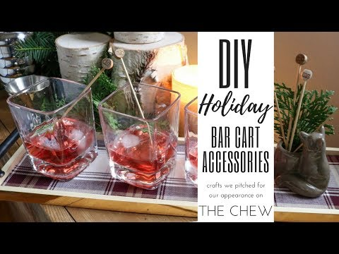 EASY DIY THANKSGIVING OR CHRISTMAS BAR ACCESSORIES - THAT DIDN'T MAKE IT ON THE CHEW