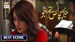 Meray Paas Tum Episode 10   Best Dialogue   Ayeza Khan