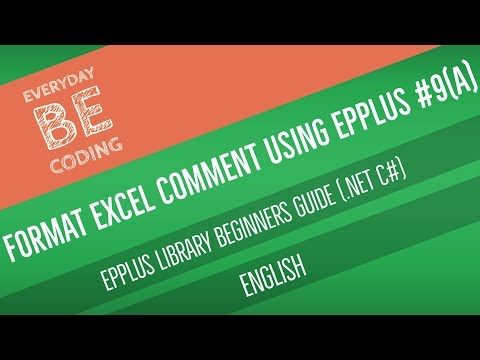 How to Apply Text, Background Color and Resize Excel Comment Using EPPlus [English] Part - 9(A)
