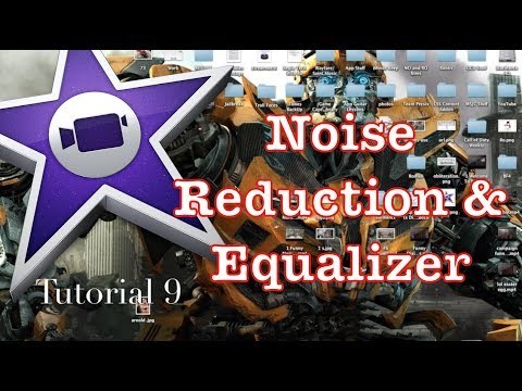 Noise Reduction and Equalizer in iMovie 10.0.1 | Tutorial 9