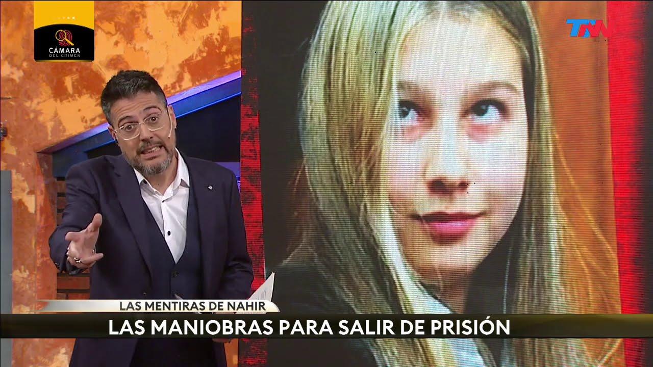 Las mentiras de Nahir Galarza para salir de la cárcel | CÁMARA DEL CRIMEN