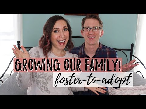 Becoming Foster Parents | Foster to Adopt