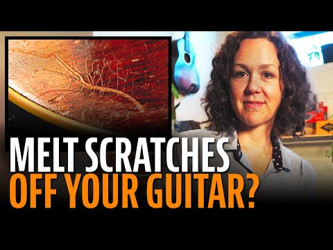 Melt scratches off your guitar?