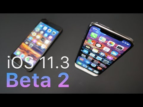 iOS 11.3 Beta 2 - What's New?