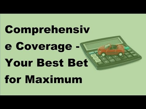 Comprehensive Coverage | Your Best Bet for Maximum Protection - 2017 Comprehensive Coverage Protecti