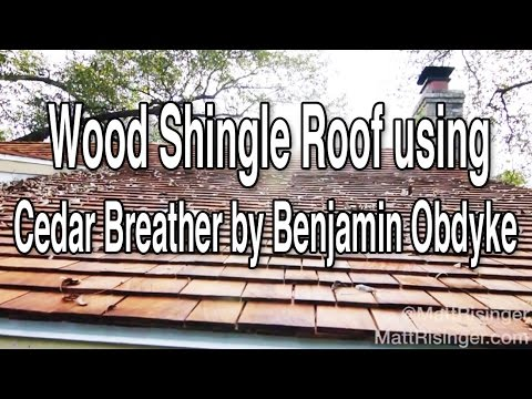 Wood Shingle Roof using Cedar Breather by Benjamin Obdyke