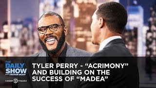 """Tyler Perry - """"Acrimony"""" and Building on the Success of """"Madea"""" 