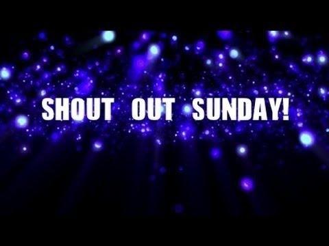 Shout out Sunday:1