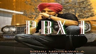 PBX1 Sidhu Moose Wala ( FULL ALBUM )