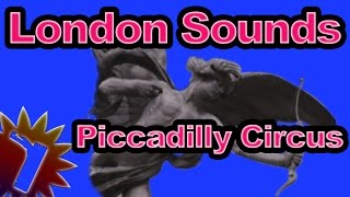 Piccadilly Circus - London Street Sounds - 60 Min - Sleep Noise