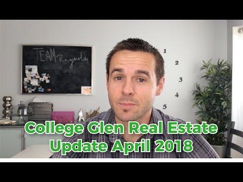 College Glen Real Estate Update April 2018 - www.CollegeGlenRealEstate.com
