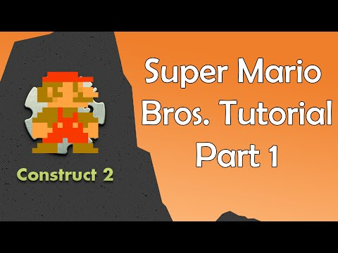 Construct 2 Tutorial - Super Mario Bros: Creating the project (Part 1)