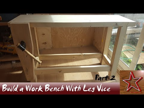 Building A Woodworking Bench with a Leg Vice Part 2