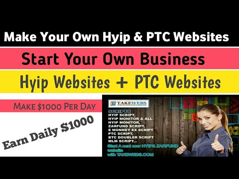 Make Your Own PTC and Hyip Site ( Start Your Own Business)