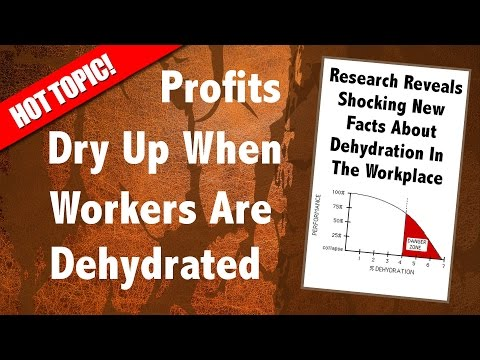 Profits Dry Up When Workers Are Dehydrated