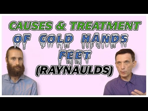 Causes of cold hands and feet: Treat Raynaud's naturally – Interview with Dr. Artour Rakhimov