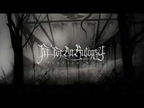 FIT FOR AN AUTOPSY - Flatlining (OFFICIAL LYRIC VIDEO)