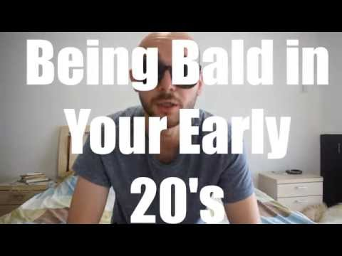 Being Bald in Your Early 20's