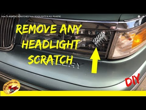 How To: REMOVE SCRATCHES from HEADLIGHTS & ALL PLASTIC
