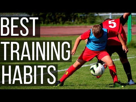 5 Soccer Training Habits You Need To Develop