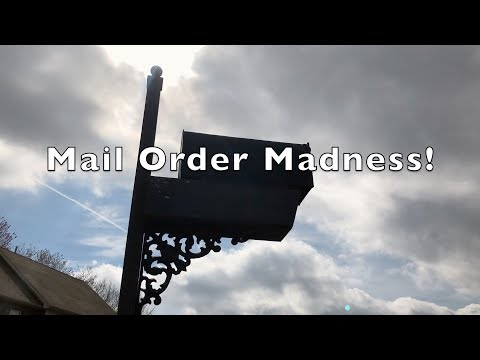 Mail Order Madness!!