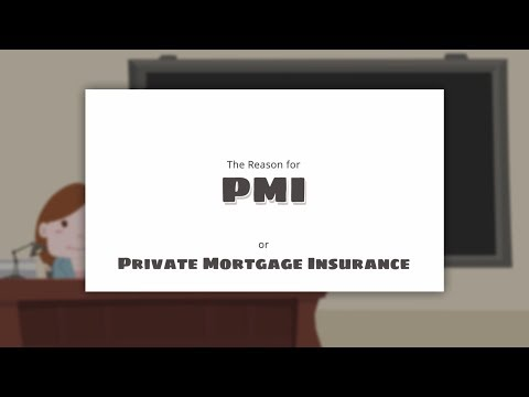 Understand the Reasons for Private Mortgage Insurance