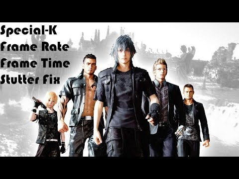 Final Fantasy XV Special K Mod for better performance, and reShade for better texture and shader