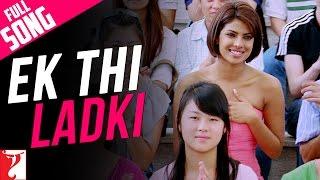 Ek Thi Ladki - Full Song | Pyaar Impossible | Priyanka Chopra | Rishika Sawant