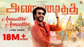 Annaatthe Annaatthe -Official Lyric Video | ANNAATTHE| Rajinikanth| Sun Pictures| SPB| D.Imman| Siva