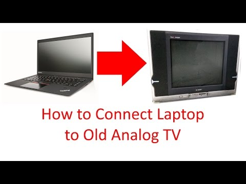 How to Connect Laptop / PC to Old Analog TV