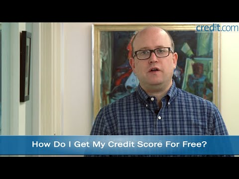 How Do I Get My Credit Score for Free?