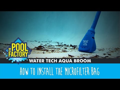 WaterTech Aqua Broom - How to install the microfilter bag
