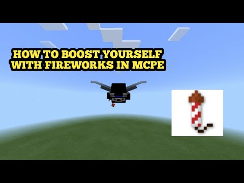 HOW TO BOOST YOURSELF WITH FIREWORKS IN MCPE