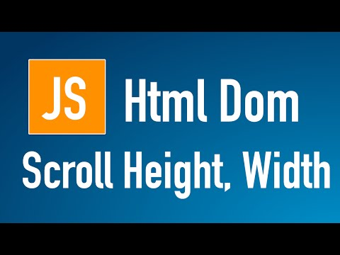 Learn JS HTML Dom In Arabic #25 - Elements - Scroll [ Height, Width ]