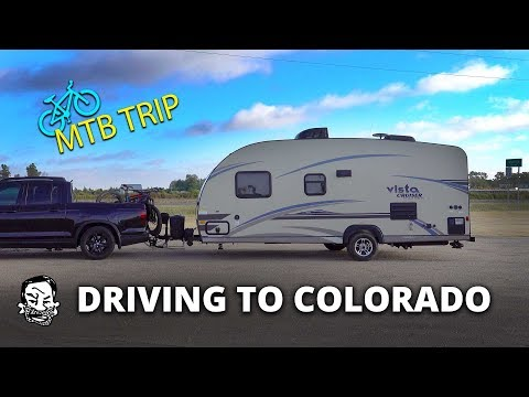Towing a Trailer to Colorado to Ride MTB!