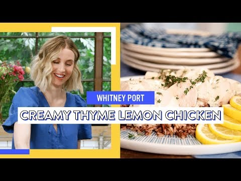 Creamy Thyme Lemon Chicken | Whitney Port