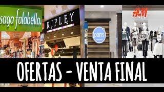 OFERTAS - SAGA FALABELLA, PARIS, H&M Y RIPLEY