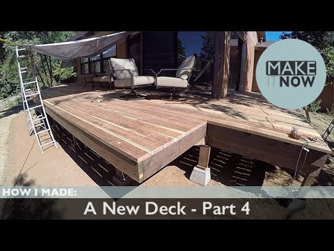 How I Made: A New Deck - Part 4